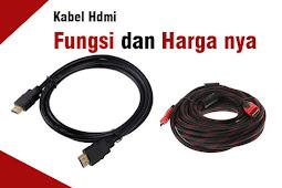 Kabel Hdmi Fungsi dan Harga nya