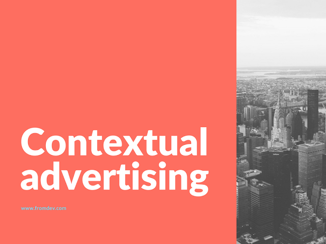 Contextual Ads – What Exactly Does This Entail?