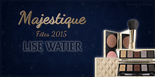 Collection Majestique de Lise Watier