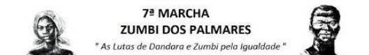 7.ª MARCHA ZUMBI DOS PALMARES OCORRERÁ DIA 19 EM ARCOVERDE