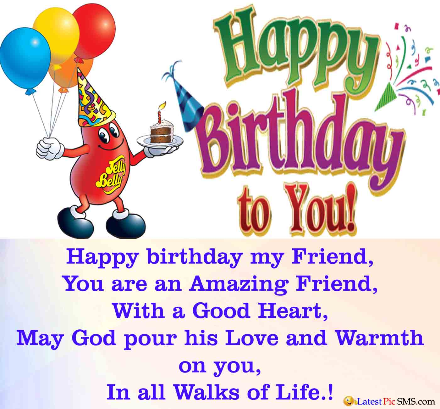 Happy Birthday Wishes For Best Friend Quotes With Wish Happy Birthday To My Friend