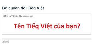 Chuyển đổi Tiếng Việt thành Tiếq Việt