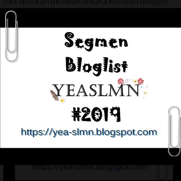 """Segmen Bloglist YEASLMN #2019 (Januari - Disember)"""""""