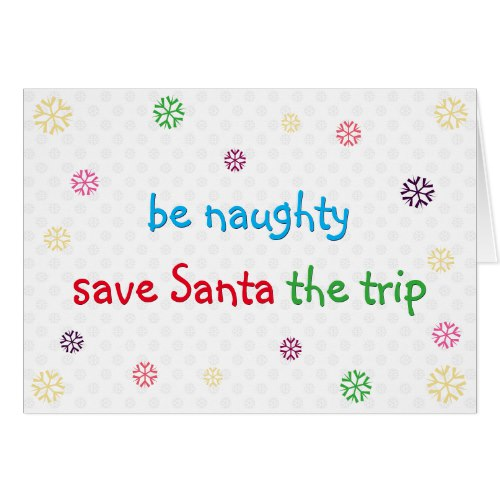 Be Naughty | Funny Santa Joke Christmas Holiday Card
