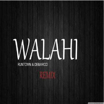 Runtown - Walahi (Remix) ft. Demarco | MP3 Download