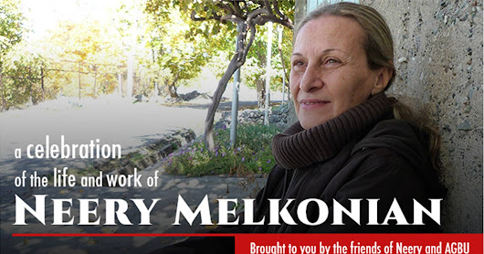 A Celebration of the life and work of NEERY MELKONIAN