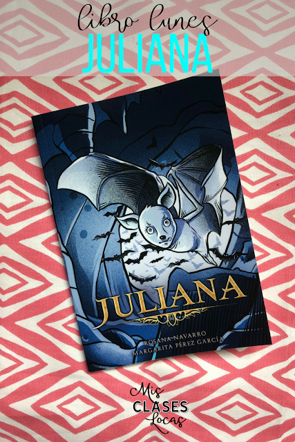 libro lunes: Juliana - a review from Mis Clases Locas