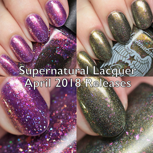 Supernatural Lacquer April 2018 Releases