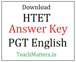 image : Download HTET PGT English Answer Key 2021 @ TeachMatters
