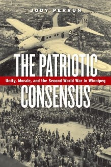 http://uofmpress.ca/books/detail/the-patriotic-consensus