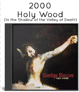 2000 - Holy Wood (In the Shadow of the Valley of Death)