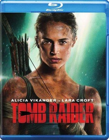 Tomb Raider (2018) English 720 BluRay x264 900MB ESubs Movie Download