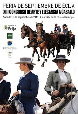 Ecija - Feria 2015 - XIII CONCURSO DE ARTE Y ELEGANCIA A CABALLO