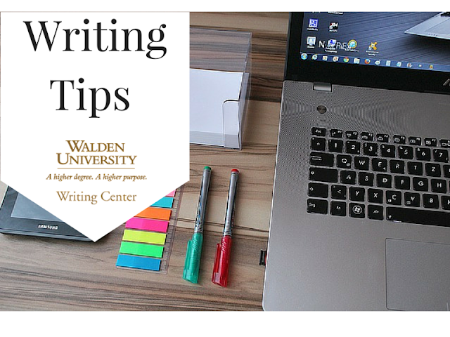 Writing tips from the Walden University Writing Center