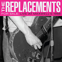 The Replacements' For Sale: Live at Maxwell's 1986