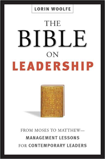 The Bible On Leadership - Moses To Matthew