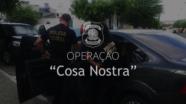 """""""Cosa Nostra"""" - Operação da Polícia Federal"""