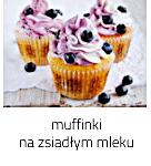 https://www.mniam-mniam.com.pl/2020/08/muffinki-na-zsiaym-mleku-z-borowkami.html