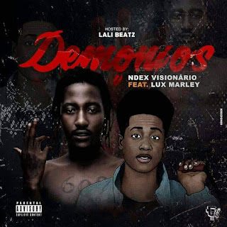 Ndex Visionário - Demônios (feat Lux Marley Detroia)