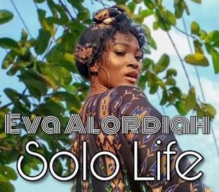 DOWNLOAD Eva Alordiah – Solo Life Mp3 Audio