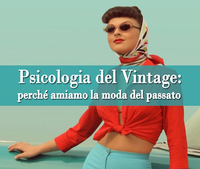 Psicologia del Vintage: perché amiamo la moda del passato