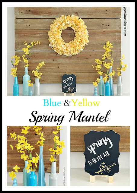 Vintage Paint and more... a Spring mantel done with several diy projects using the colors blue and yellow
