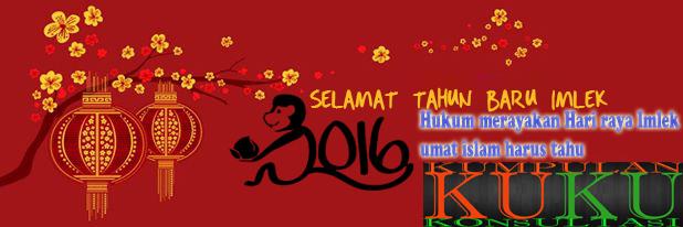 bantu share, Hukum merayakan Hari raya Imlek, umat islam harus tahu