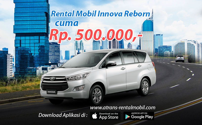 Rental Mobil Toyota Innova Reborn Seharian di jakarta cuma 500 ribu