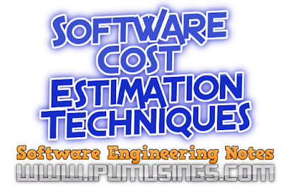 IPU BCA/MCA/BTech: Software Engineering - Software Cost Estimation and its Techniques (#csnotes)(#ipumusings)