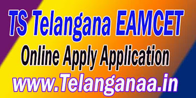 TS Telangana EAMCET TSEAMCET 2018 Online Apply Application