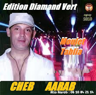 Cheb Aarab-Moulet Tablia