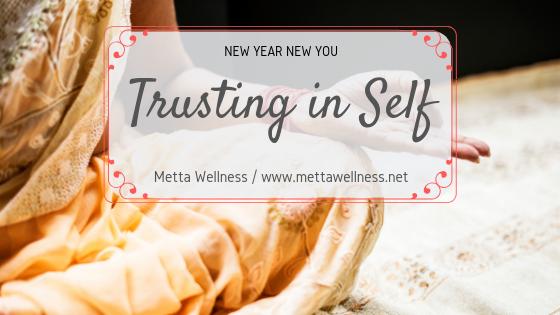 Trust in self is self care
