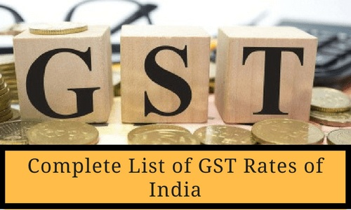 Complete List of GST Rates of India