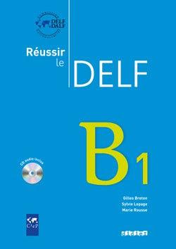 Télécharger Livre Gratuit Réussir le Delf B1 avec corriges pdf