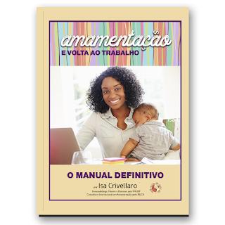 amamentação-volta-ao-trabalho-amamentação-de-volta-ao-trabalho-bebê-recem-nascido-amor-familia-livro-amamentação