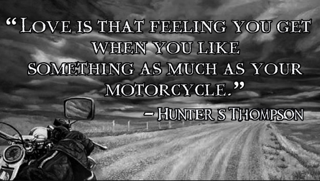 50+ Motorcycle Quotes And Photos - Sacred Dreams - Positive ...