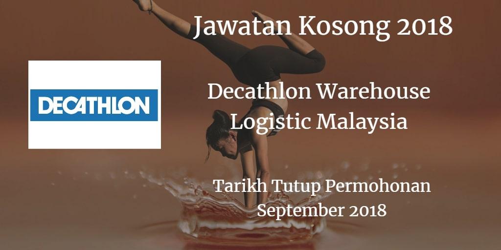 Jawatan Kosong Decathlon Warehouse Logistic Malaysia September 2018