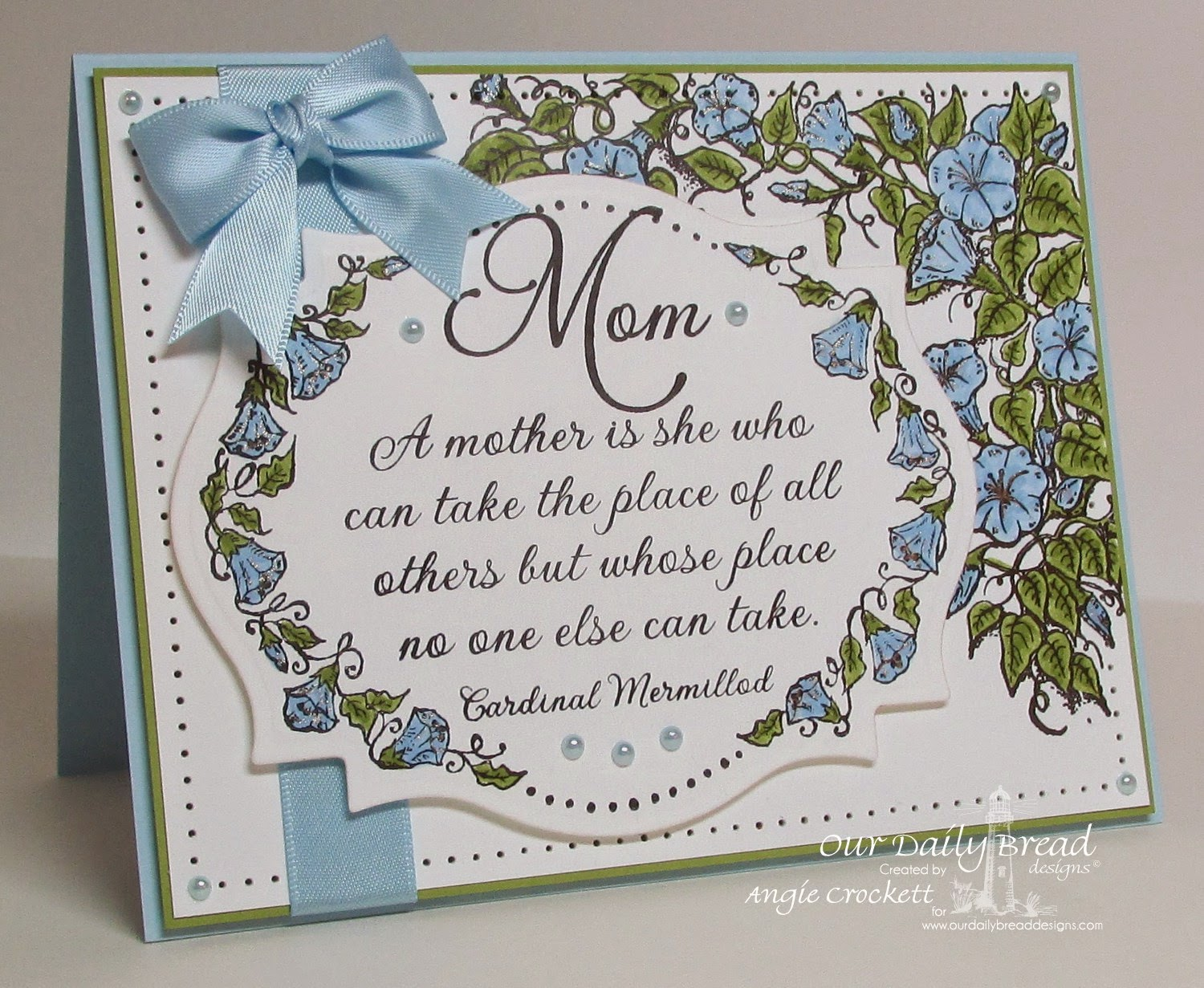 ODBD Glory, Floral Frame, Mom, Card Designer Angie Crockett