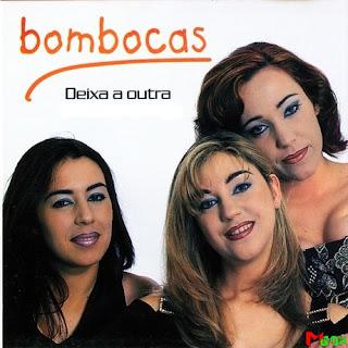http://downloads.ziddu.com/download/25453268/Bombocas_Deixa_a_outra_1998.rar.html