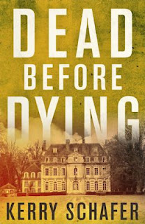 Guest Blog by Kerry Schafer and Review of Dead Before Dying