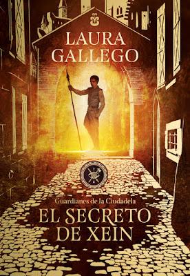 LIBRO - El secreto de Xein (Guardianes de la Ciudadela #2) Laura Gallego (8 Noviembre 2018) COMPRAR ESTE LIBRO EN AMAZON ESPAÑA
