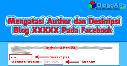 Cara Mengatasi Author dan Deskripsi Blog XXXXX pada Thumb Facebook