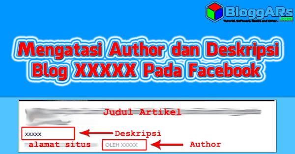Cara Mengatasi Author dan Deskripsi Blog XXXXX pada Facebook