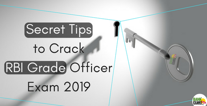 Secret Tips to Crack RBI Grade Officer Exam 2019