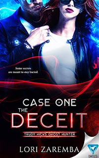Trudy Hicks Ghost Hunter Case one - The Deceit - a gripping paranormal book promotion service Lori Zaremba