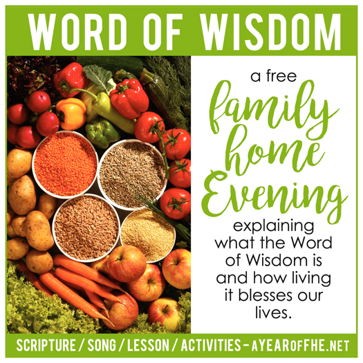 Lds Quotes On Family Home Evening: A Year Of FHE: Year 01/Lesson 37: The Word Of Wisdom