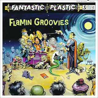 The Flamin' Groovies' Fantastic Plastic