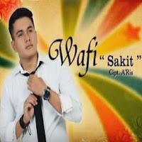 Lirik lagu Wafi Sakit