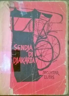 Sendja di Djakarta. Muchtar Lubis. minat hub 085866230123