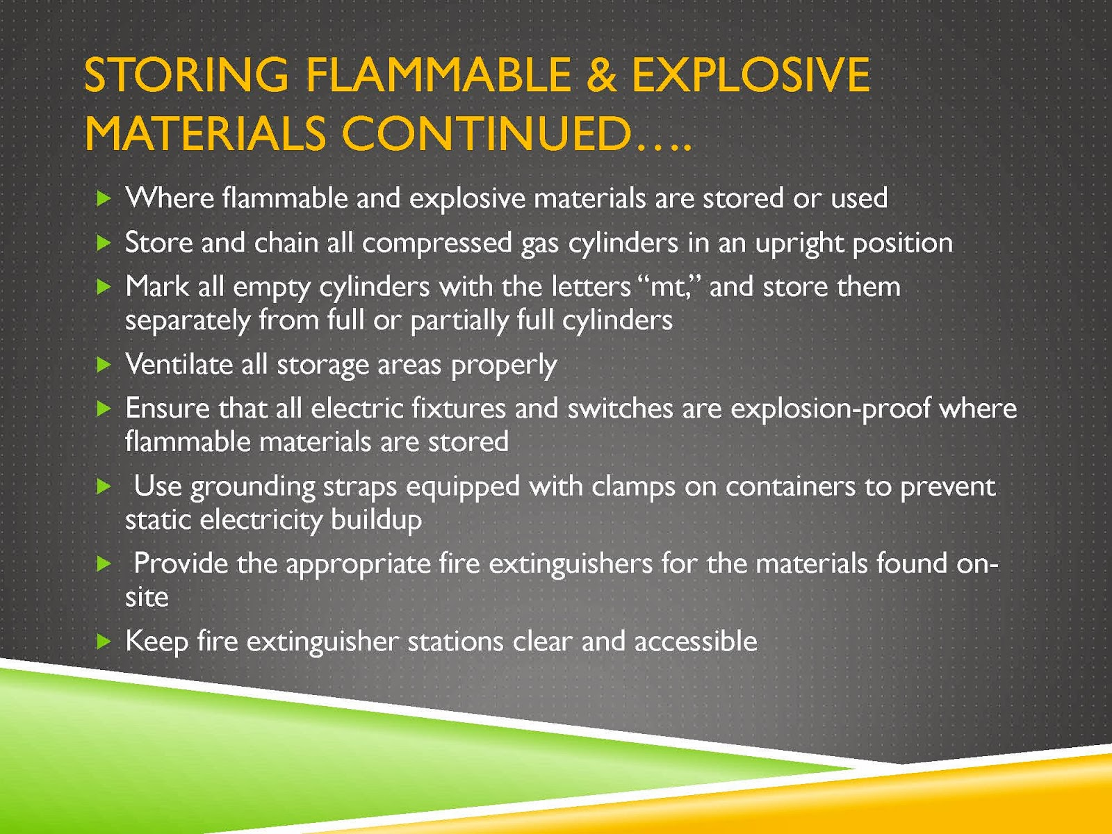 STORAGE OF FLAMMABLE AND EXPLOSIVE MATERIALS